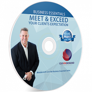Meet and Exceed Your Clients Expectations